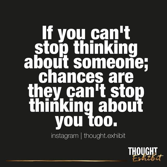 Is It True That When You Cant Stop Thinking About Someone That Theyre Thinking Of You