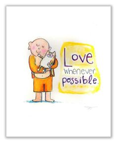 Love Whenever Possible