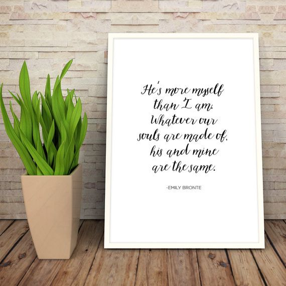 Wuthering Heights Print Love Quote Digital Download Wall Art Typography Print Literature Cl Ic Books Emily Bronte
