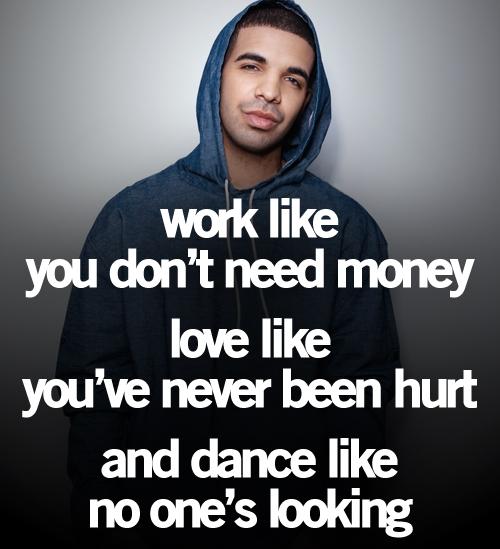 Drake Quotes Good Quotes From Songs Drake Drake Quotes Drake