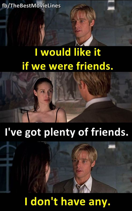 The Best Movie Lines Likes  C B Talking About This The Best Lines From The Movies We Love Meet Joe Black