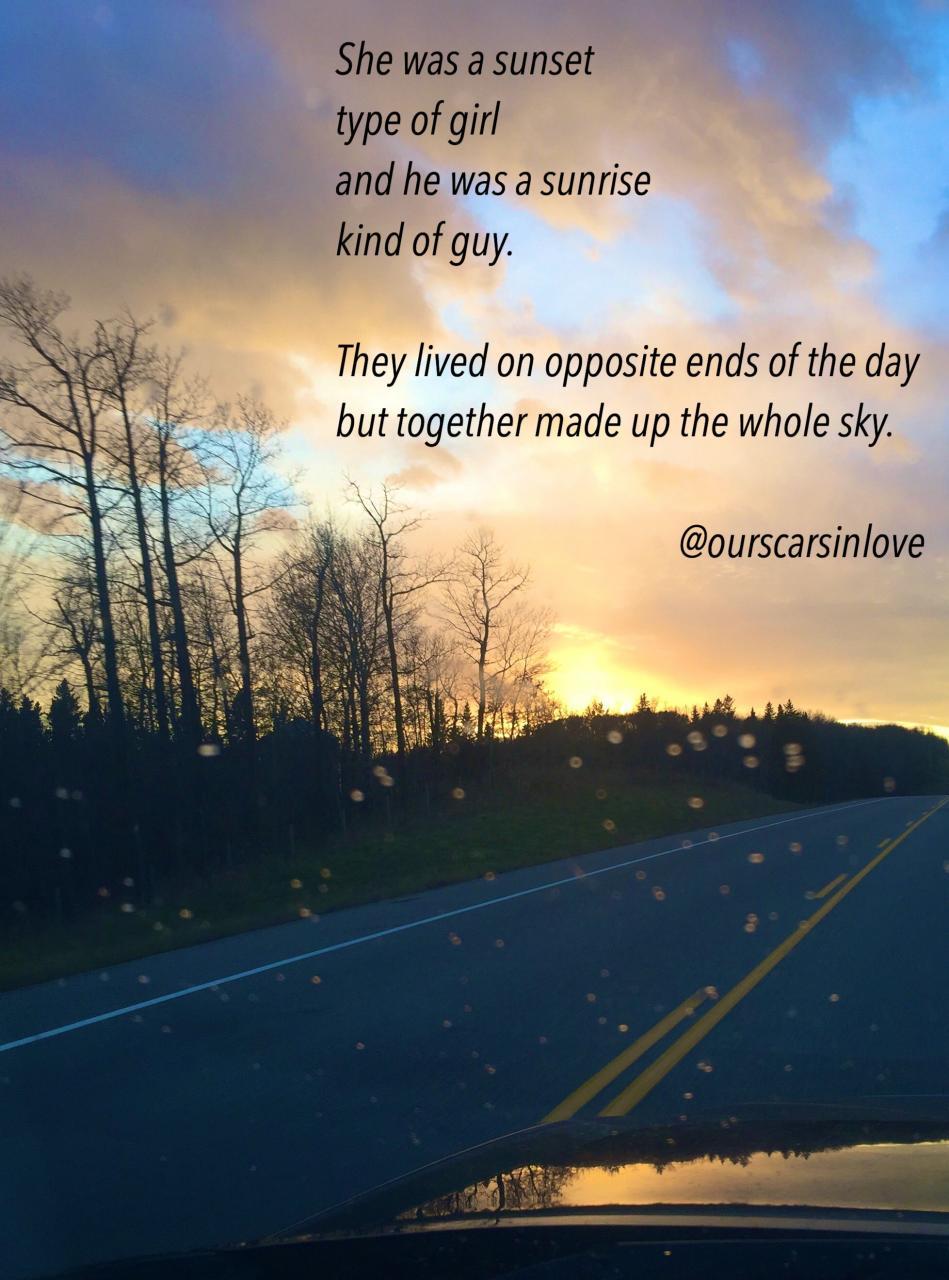 Ourscarsinlove Poetry Originalpoems Poetsofig Sunrise Sunset Quotes Poems