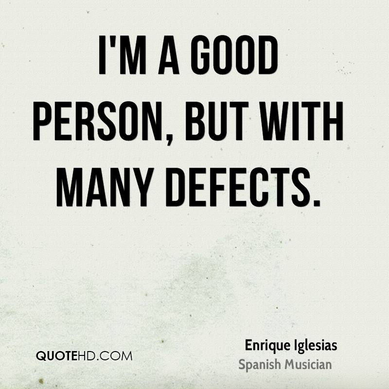 Im A Good Person But With Many Defects