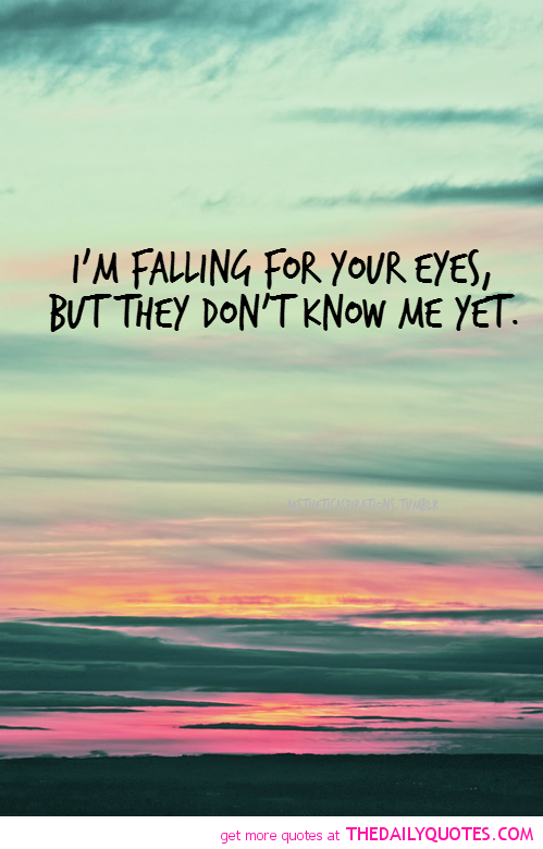 Eyes Love Quotes Falling Quote Picture Pics