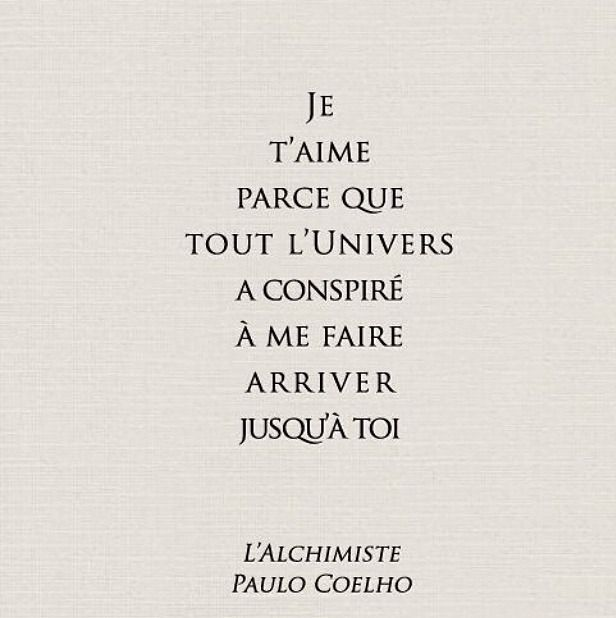 Paulo Coelho The Alchemist The Entire Universe Love And Marriage Quotations French