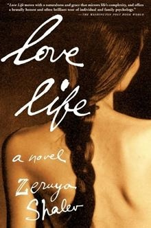 Zeruya Shalev Love Life Incredible Book Recomended To Me By My College
