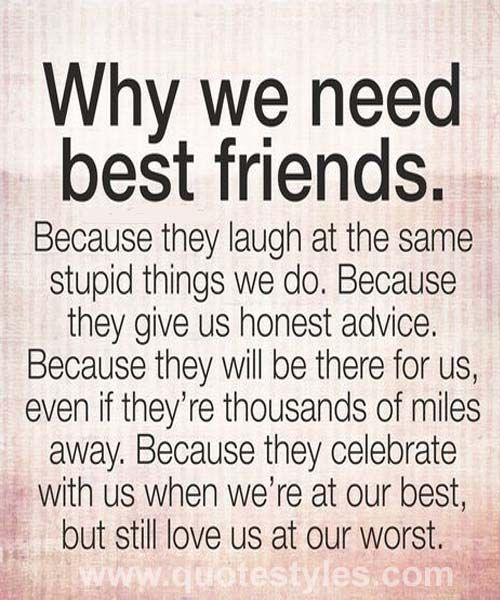 Why We Need Best Friends Friendship Quotes