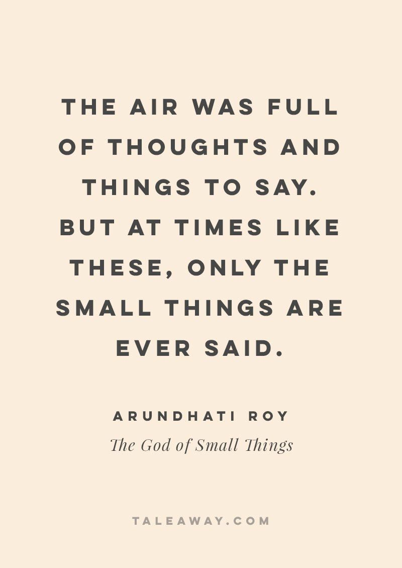 Inspiring Book Quotes By Indian Authors The Of Small Things By Arundhati Roy