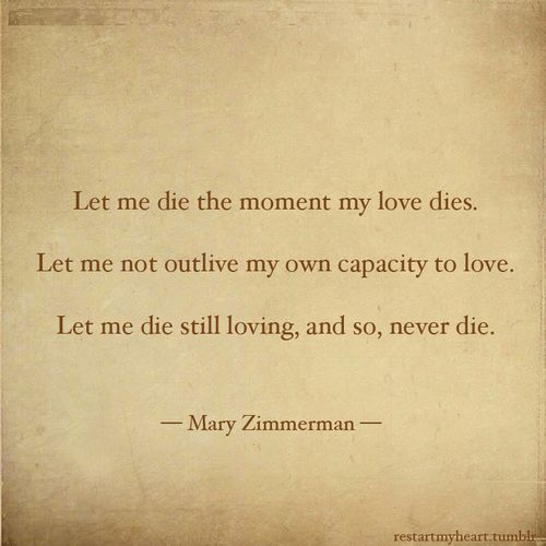 Free Downloadable Functional Love Book Quotes Capacity Outlive Lovely Romantic Atmosphere Mary Zimmerman Sayings Thoughts Shocking