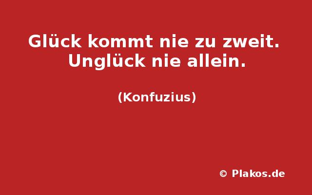 glueck sprueche konfuzius – Leben Zitate