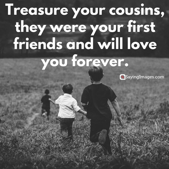 Good Cousin Quotes