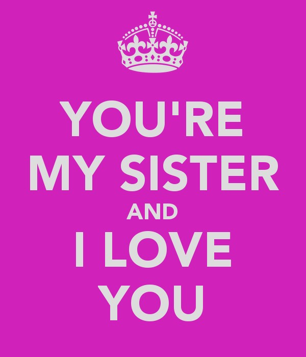 I Love You Sister Quote  Picture Quote
