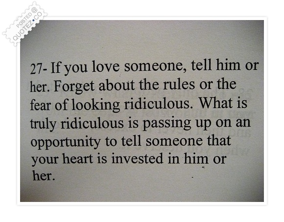 If You Love Someone Tell Him Or Her Love Quote