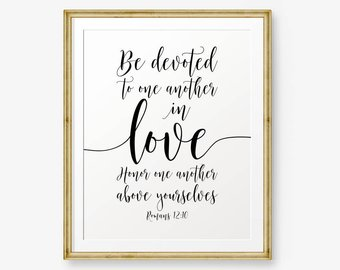 Bible Verses Printable Romans  Be Devoted To One Another In Love