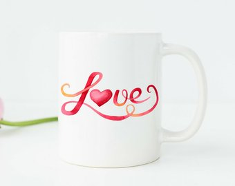 Mugs With Sayings Watercolor Mug Love Mug Love Quote Coffee Mug Cute Desk Accessories Cute Office