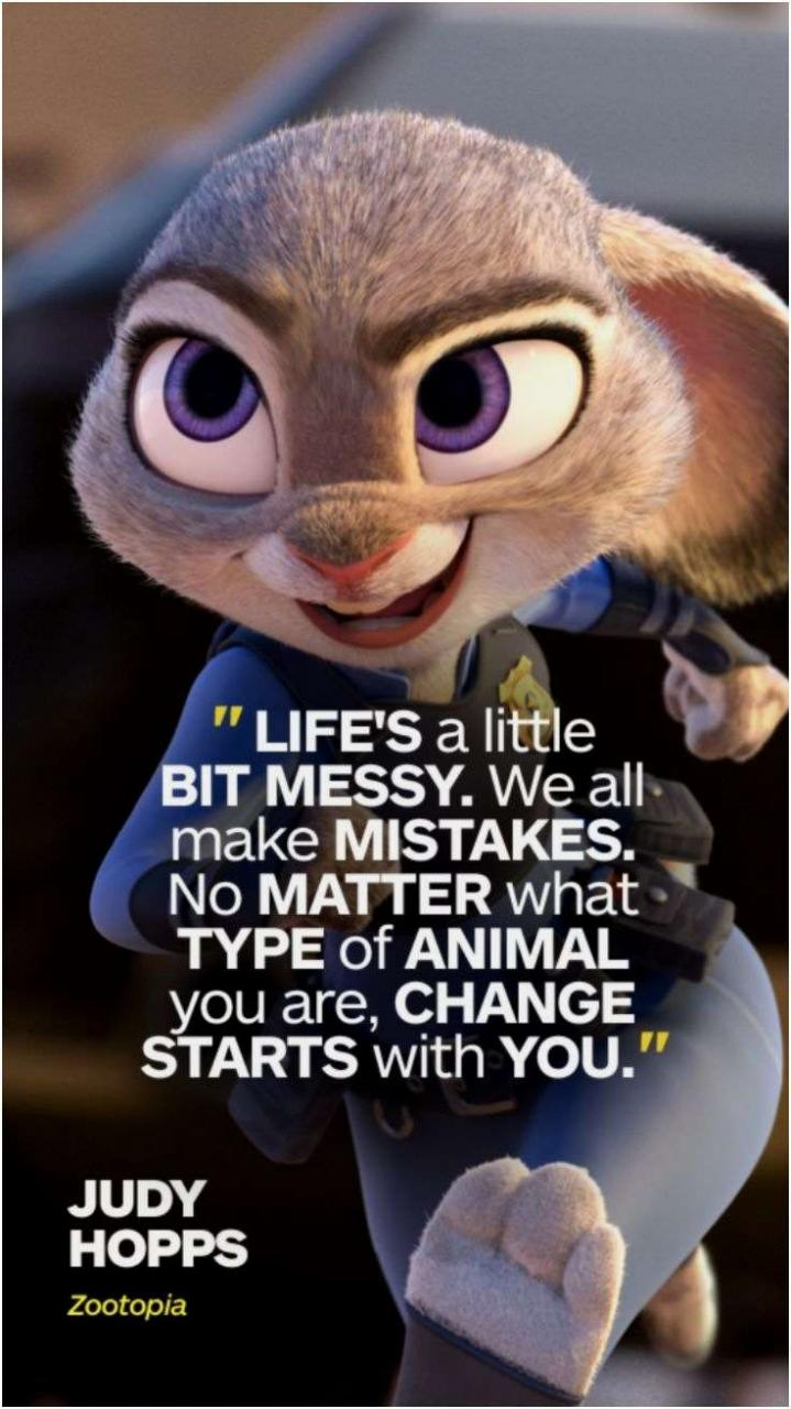 Facts About Disney Movies That Will Actually Blow Your Mind Judy Hopps From Zootopia Quotes
