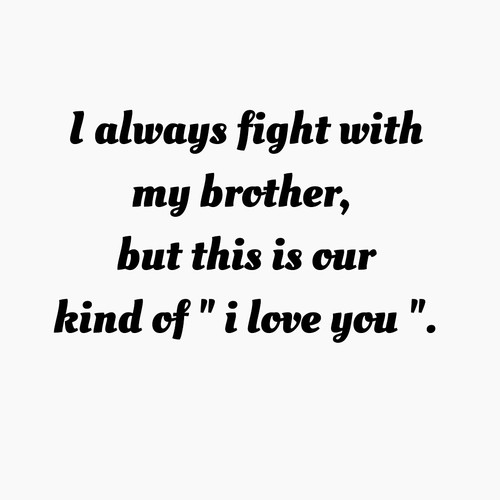Quotes And Brother Love Image