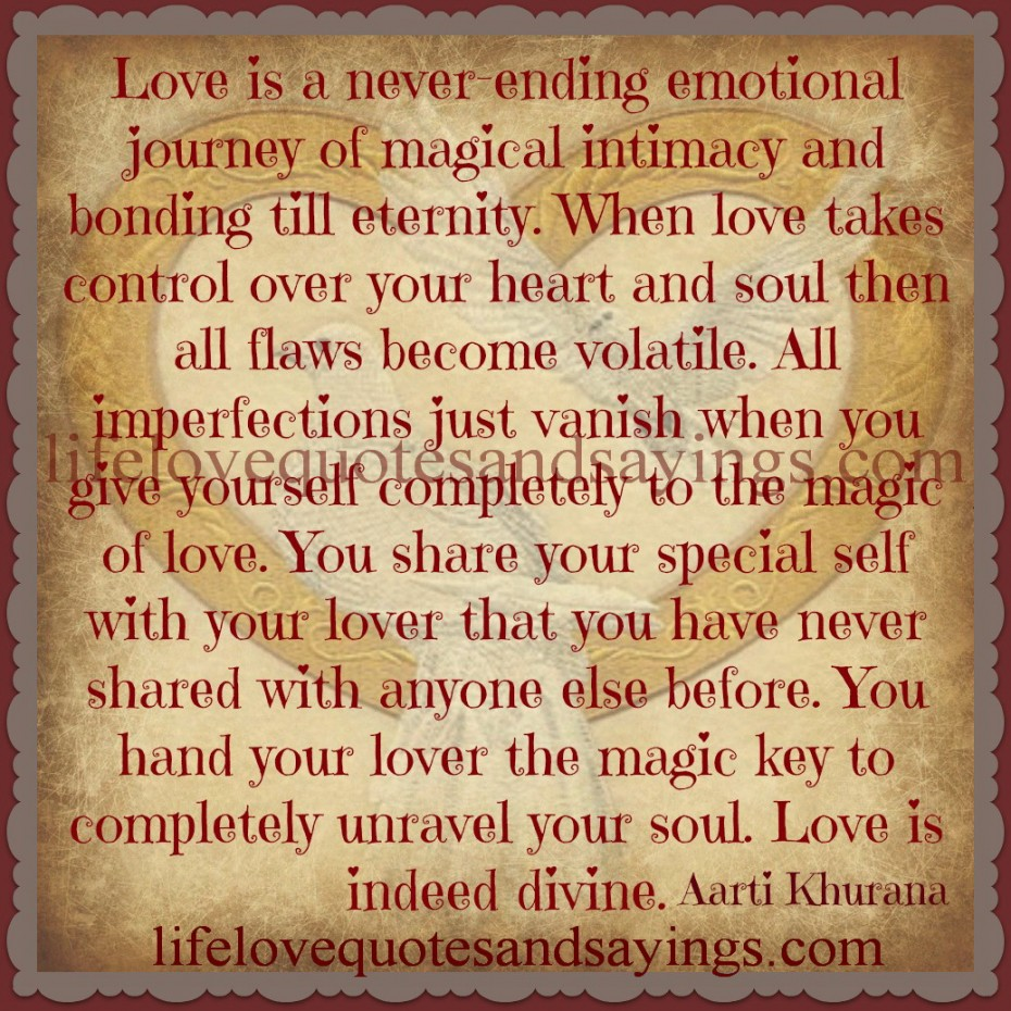 Emotional Quotes About Love And Life Love Is A Never Ending Emotional Journey A Emotional