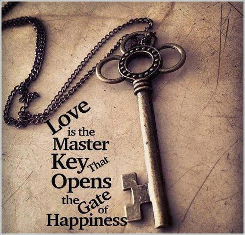 Love Is The Master Key That Opens The Gates Of Happiness Picture Quote