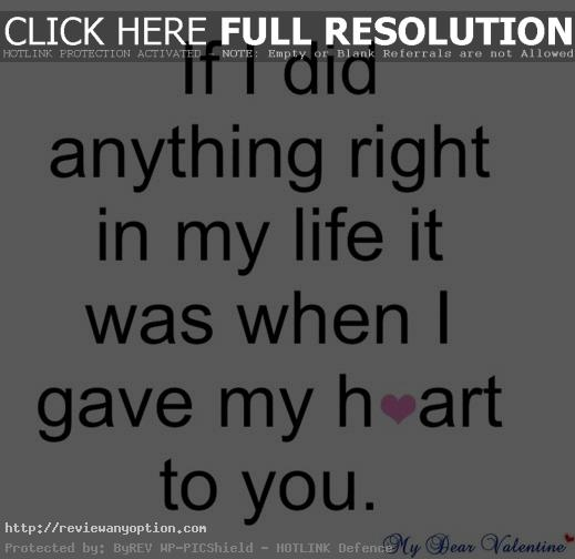Love Quote For Girlfriend Cl Y If I Did Anything Right