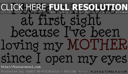 Love Quotes For Mom Beauteous Mother Quotes Pictures Page