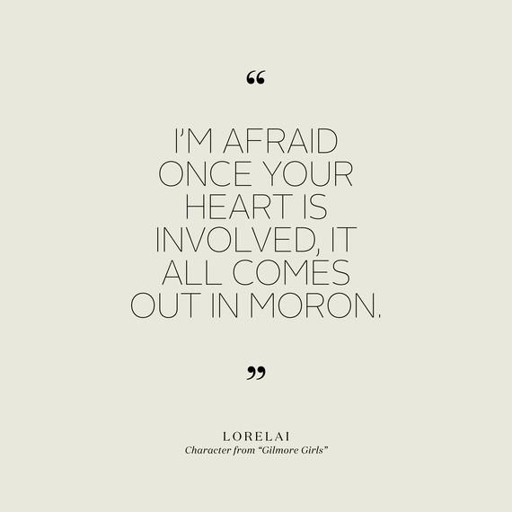 Love Quotes Lorelai Gilmore Girls  Jpg