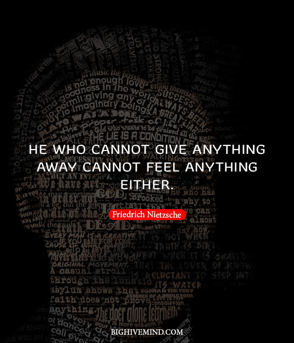 Nietzsche Quotes He Who Cannot Give