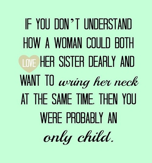 Only Child Sister Quotes