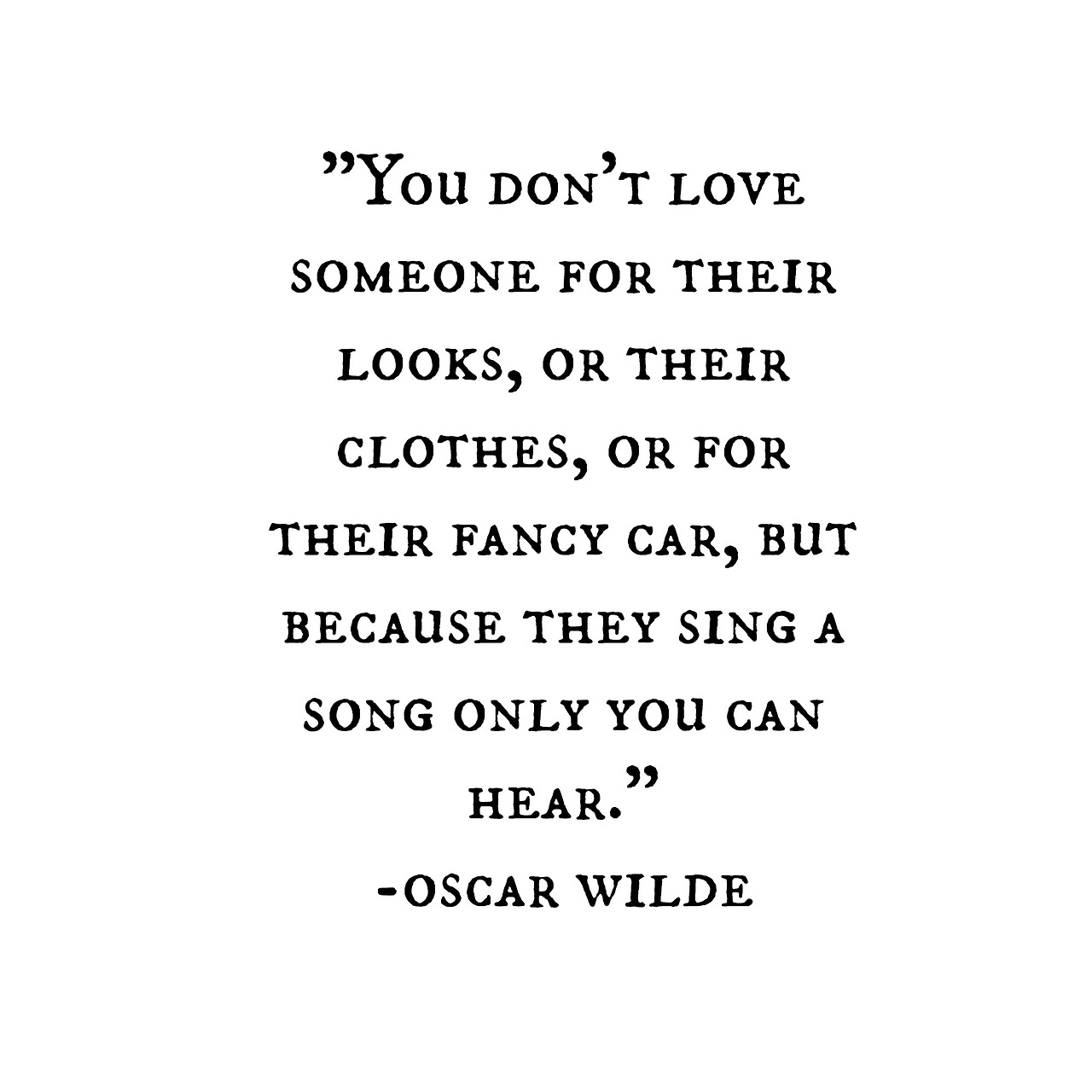 Oscar Wilde Love Quotes Not To Be Pedantic But It Is Highly Unlikely That Wilde