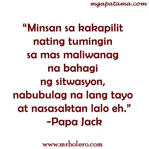 Papa Jack Masakit Tagalog Quotes