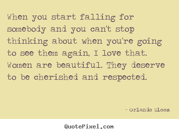 Love Quote When You Start Falling For Somebody And You Cant