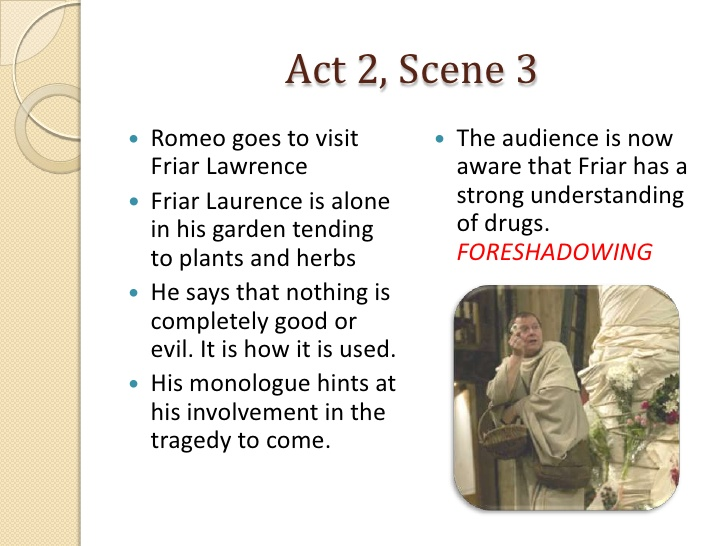 Act Romeo Goes To Visit Friar Lawrence