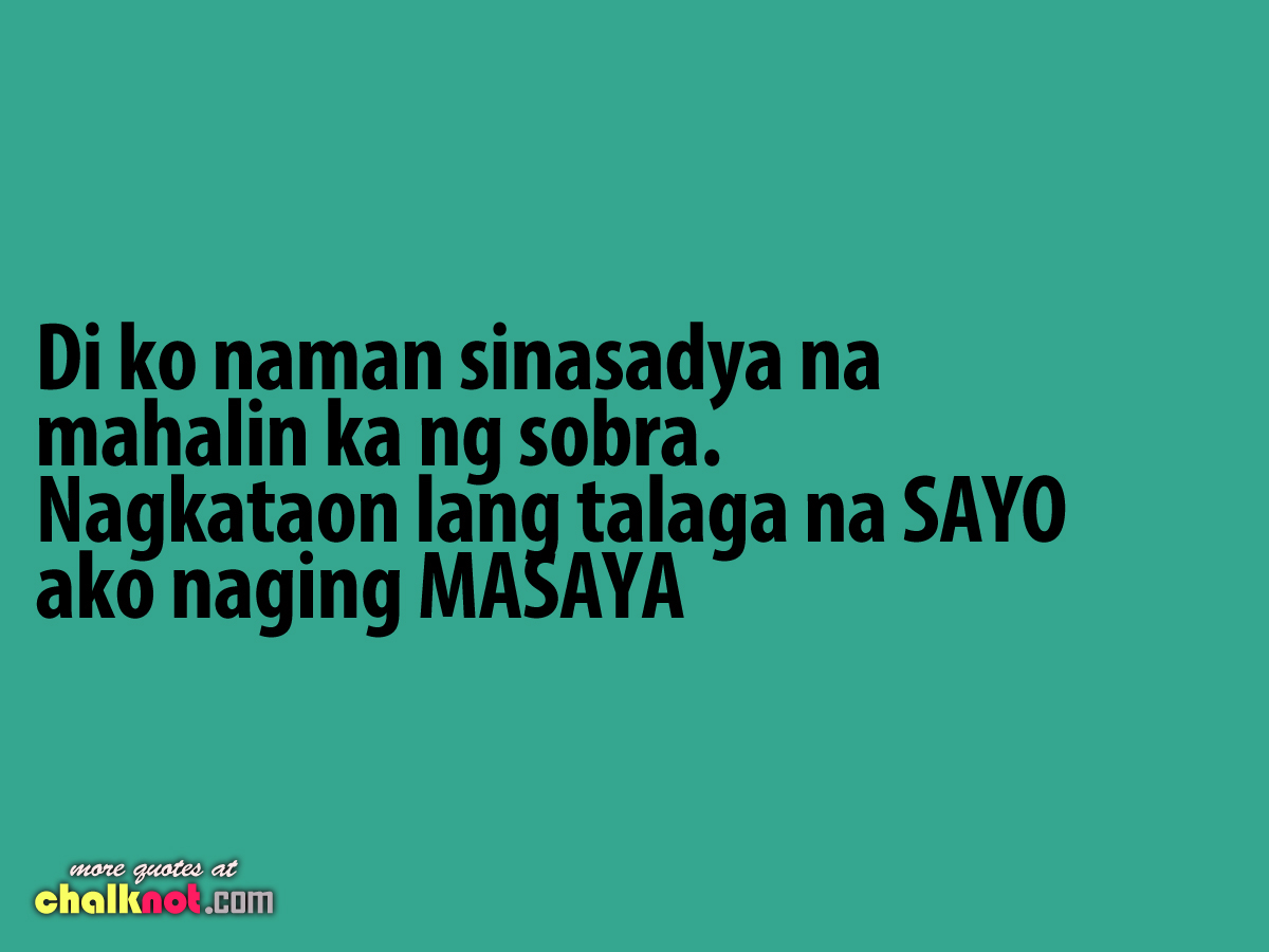 Quotes Tagalog Love Sweet Quotes Love Quotes For Him Tagalog Pick Up Lines Kqauue In Love