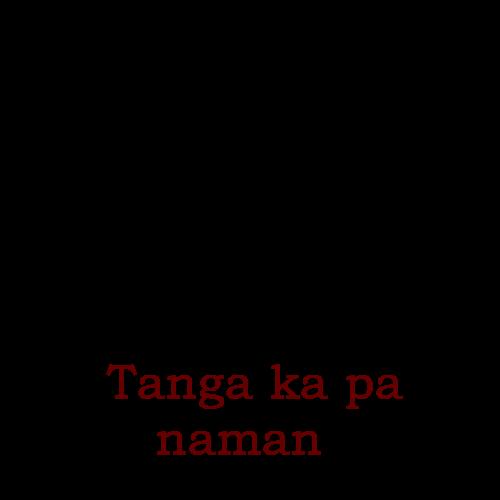 Tanga Patama Quotes