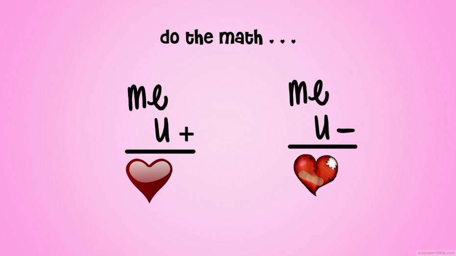 Fun Quotes About Love And Life This Is Math Key Tthat You Plus Me Is