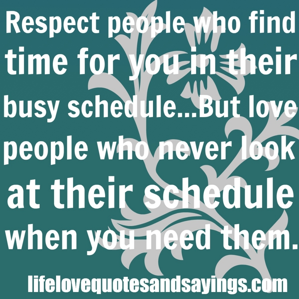 Time And Love Quote No Time For Love Quotes Quotesgram