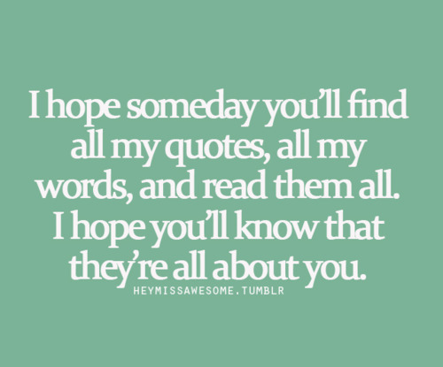 I Want To Tell You I Love You Quotes