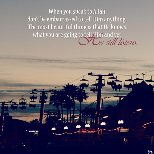 Made By Sunnahyou When You Speak To Allah Dont Be