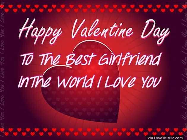 Valentine Quotes For Girlfriend  Happy Valentines Day To My Girlfriend Image Quote