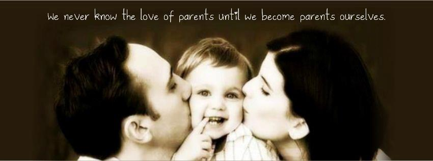 We Never Know The Love Of Parents Untill We Become Parents
