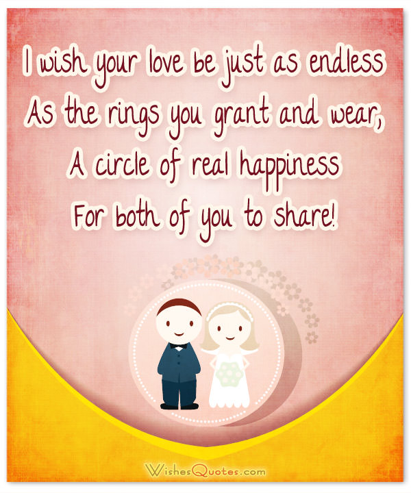 Romantic Wedding Wishes I Wish Your Love Be Just As Endless As The Rings You