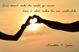 World Round Love Quotes For The Day Tide Worthwhales Popular Authors Writes Extraordinary Franklin James Jones