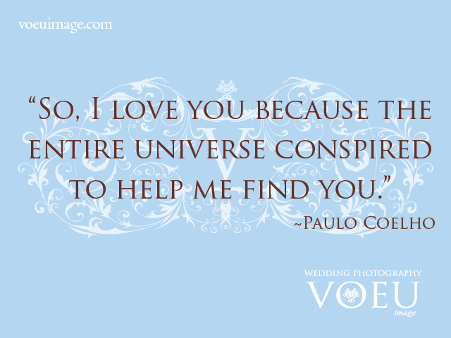 So I Love You Because The Entire Universe Conspired To Help Me Find You  C B Paulo Coelhohelp