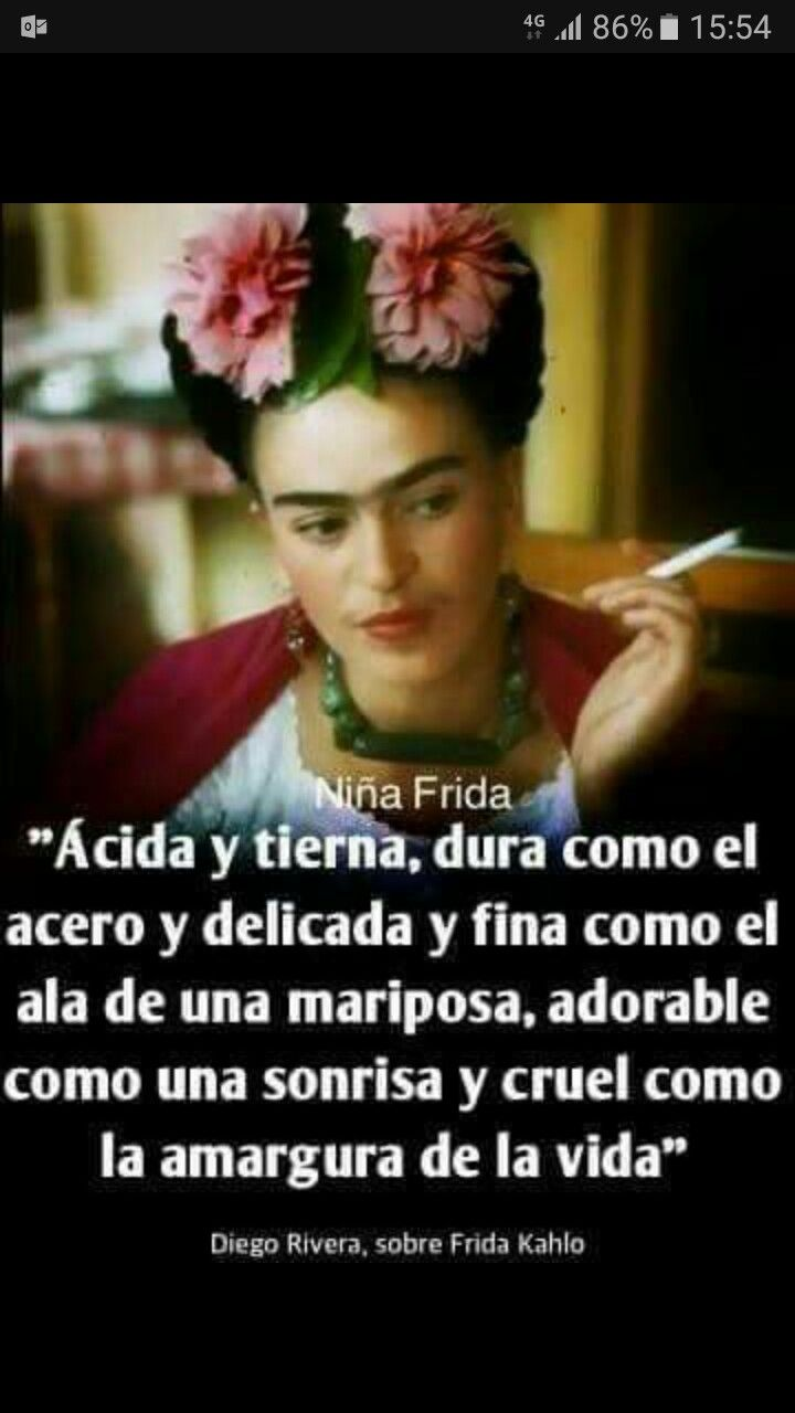 Frida Quotes Friday Kahlo Spanish Flowers Diego Ribera Pablo Neruda Oscar Wilde Ely Spanish Quotes Quote Pictures