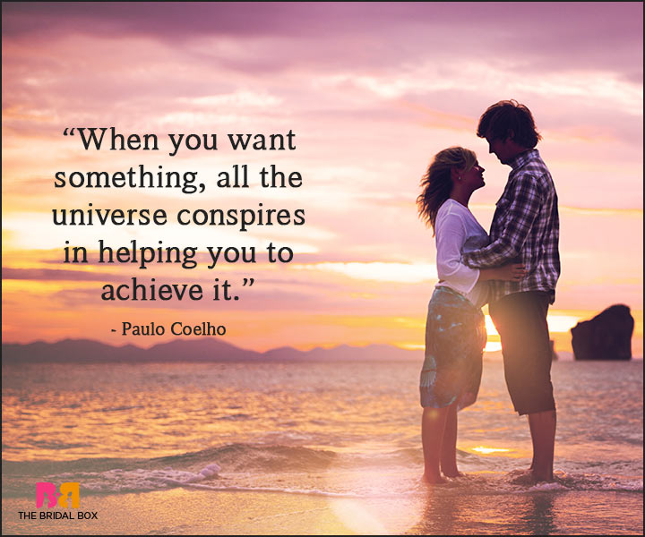 Paulo Coelho Love Quotes The Universe Helps