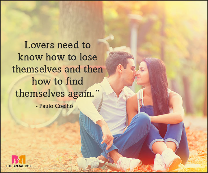 Paulo Coelho Love Quotes Lose Yourself