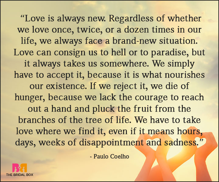Paulo Coelho Love Quotes We Simply Have To Accept Such Facts Or Be Outliers