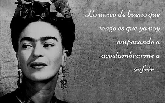 Diego Rivera Viva La Frida Khalo Thoughts Frida Quotes Live Life Day Of Dead Falling Out Of Love