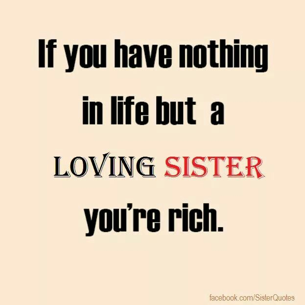 Sister Friend Quotes Sister Poems Sister Sayings