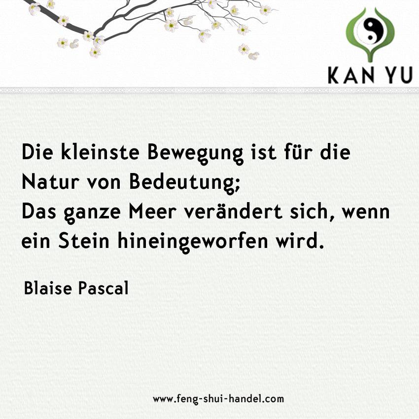 Zitat Des Tages Von Blaise Pascal Feng Shui Blog Haus Der Harmonie
